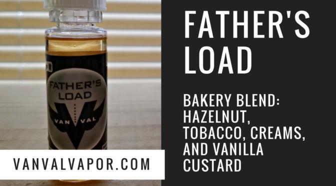 E-Juice Review: Vanval's Father's Load - Bakery Hazelnut