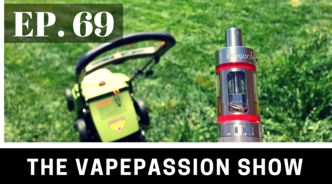 The Latest Vaping News – The VapePassion Show Episode 69
