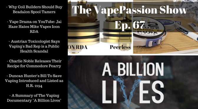The Latest Vaping News – The VapePassion Show Episode 67