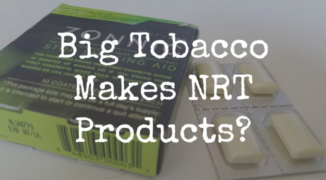 UCSF Says Big Tobacco Is Selling NRT Products That Don't Work