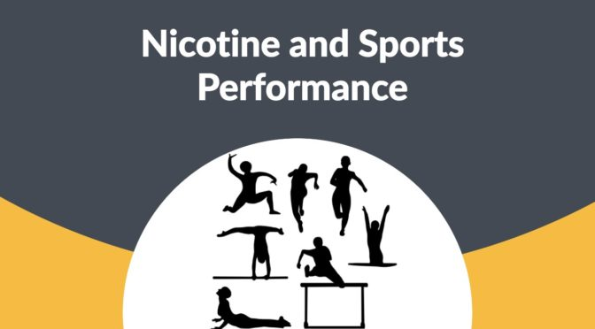 Tobacco in Sports: Nicotine and Sports Performance
