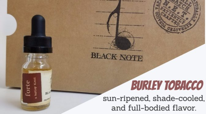 E-Juice Review: Black Note's Forte – Burley Tobacco