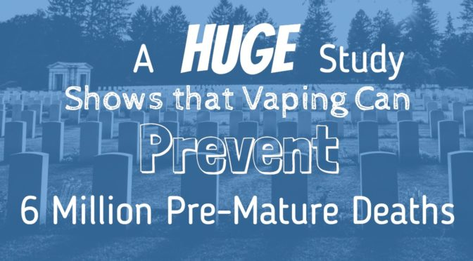 A Huge Study Shows that Vaping Can Prevent 6 Million Premature Deaths
