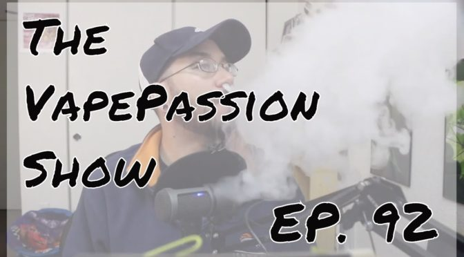 The Latest Vape News – The VapePassion Show Episode 92