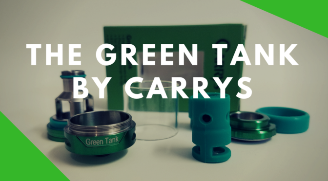 Hardware Review – Green Tank By Carrys