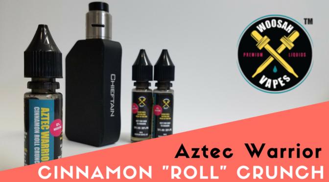 E-Liquid Review: Aztec Warrior by Woosah Vapes + Sample Pack Giveaway