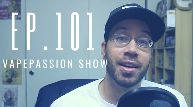 The Latest Vape News – The VapePassion Show Episode 101