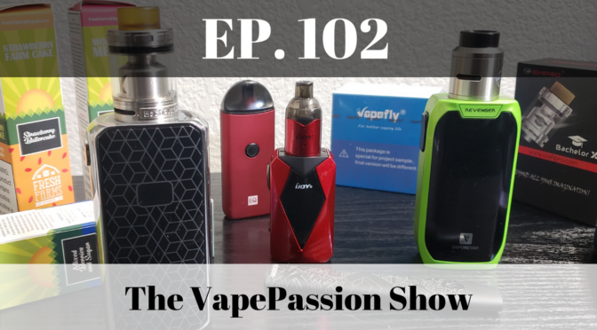 The Latest Vape News – The VapePassion Show Episode 102
