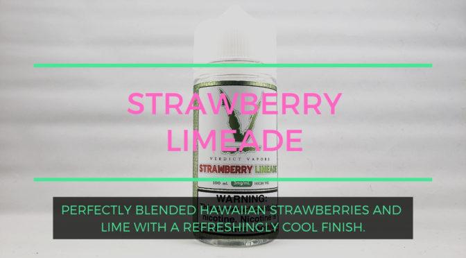 Strawberry Limeade by Verdict Vapors